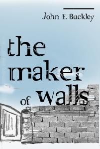 john buckley, maker of walls